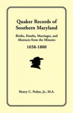 Quaker Records of Southern Maryland, 1658-1800