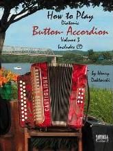 """How to Play """"Two Row"""" Button Accordion: Volume 3"""