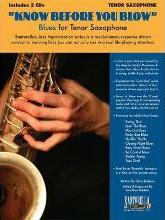 Know Before You Blow - Blues for Tenor Saxophone