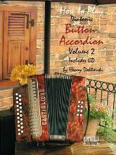 How to Play Button Accordion: Volume 2