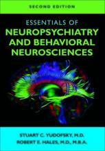 Essentials of Neuropsychiatry and Behavioral Neurosciences