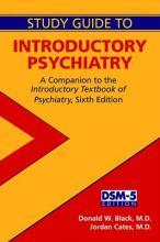 Study Guide to Introductory Psychiatry