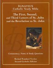 The First, Second, and Third Letters of St. John and the Revelation to St. John