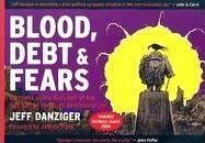 Blood, Debt & Fears