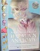 The New Atlas of Human Anatomy