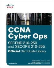 CCNA Cyber Ops (SECFND #210-250 and SECOPS #210-255) Official Cert Guide Library, 1/e