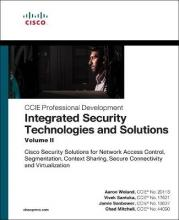 Integrated Security Technologies and Solutions - Volume II