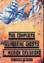 The Complete Wandering Ghosts