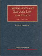 Immigration and Refugee Law 3rd