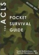 The ACLS Pocket Survival Guide