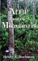 Alfie and the Moonshiners