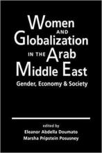 Women and Globalization in the Arab Middle East