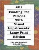Funding for Person with Visual