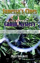 Janessa's Clues to the Cabin Mystery
