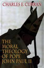 The Moral Theology of Pope John Paul: Part 2