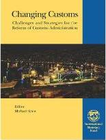 Changing Customs,Challenges and Strategies for the Reform of Customs Administration