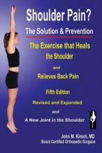 Shoulder Pain? The Solution & Prevention