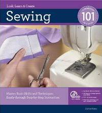 Sewing 101, Revised and Updated