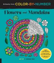 Brilliantly Vivid Color-by-Number: Flowers and Mandalas