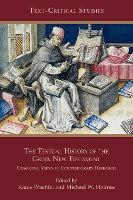 The Textual History of the Greek New Testament