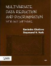 Multivariate Data Reduction and Discrimination with SAS Software