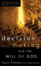 Decision Making and the Will of God (Revised 2004)