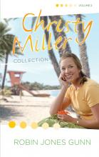 Christy Miller Collection: Volume 2