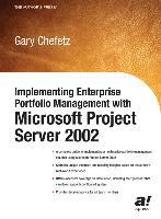 Implementing Enterprise Portfolio Management with Microsoft Project Server 2002