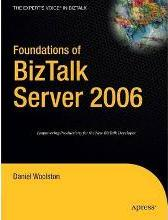 Foundations of BizTalk Server 2006