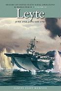 History of United States Naval Operations in World War II: Leyte, June 1944 - January 1945 v. 12