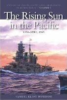 History of United States Naval Operations in World War II: Rising Sun in the Pacific, 1931-April 1943 v. 3