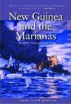 History of United States Naval Operations in World War II: New Guinea and the Marianas, March 1944 - August 1944 v. 8