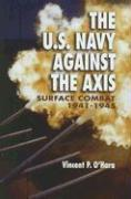 The U.S. Navy Against the Axis