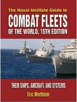 The Naval Institute Guide to Combat Fleets of the World 2007/2008