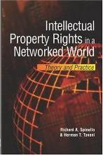 Intellectual Property Rights in a Networked World