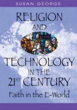 Religion and Technology in the 21st Century