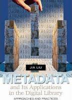 Metadata and Its Applications in the Digital Library