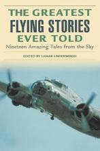 Greatest Flying Stories Ever Told