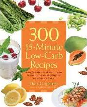 300 15-minute Low-carb Recipes