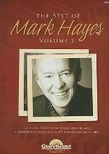 The Best of Mark Hayes, Volume 2