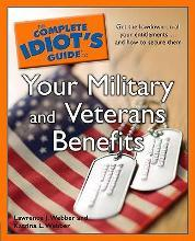 The Complete Idiot's Guide to Your Military and Veterans Benefits
