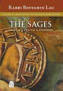 The Sages: From Yavne to the Bar Kokhba Revolt v. 2
