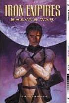 Iron Empires Volume 2: Sheva's War