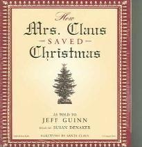 How Mrs. Claus Saved Christmas