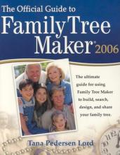 Official Guide to Family Tree Maker 2006