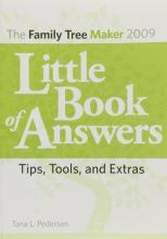 Family Tree Maker 2009 Little Book of Answers