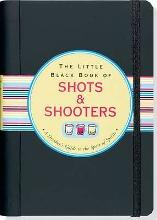 Little Black Book Shots and Shooters