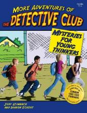 More Adventures of the Detective Club, Grades 2-4