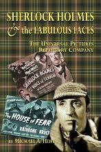 Sherlock Holmes & the Fabulousfaces - The Universal Pictures Repertory Company
