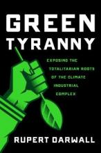 The Tyranny of Green